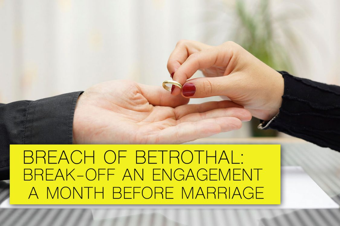 break-off engagement before marriage