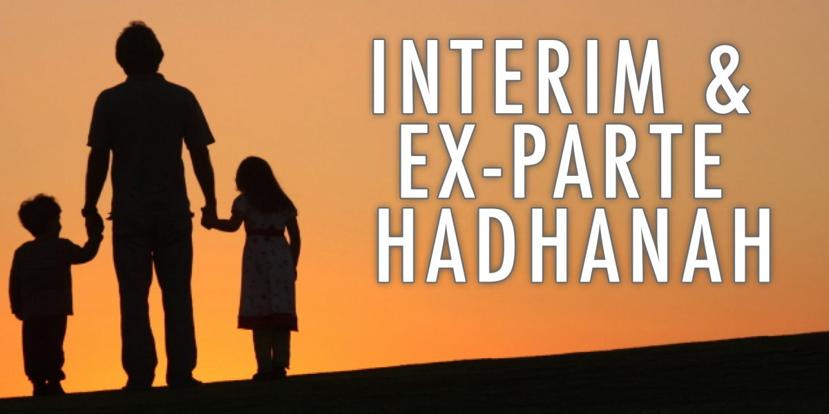 interim and ex-parte hadhanah